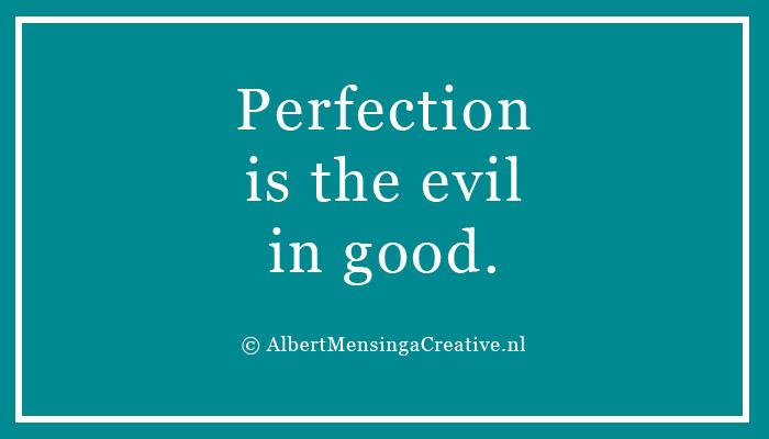 perfectionistheevilingood